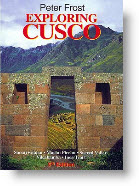 Exploring Cusco, by Peter Frost, is now out of print. But if you can get your hands on a copy, it will definitely enhance your Cusco vacation.
