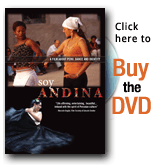 Click here to buy the DVD of Soy Andina