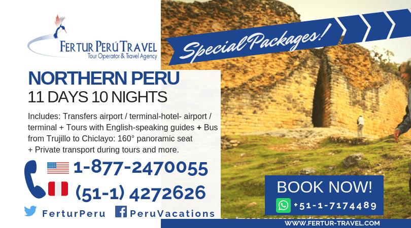 Special package northern peru 11 days 10 nights