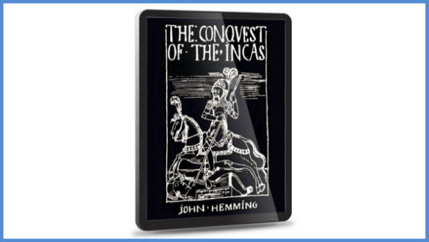 Updated e-book version of Hemming's Conquest of the Inca now available