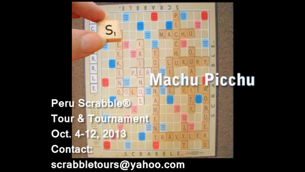 Peru Scrabble® Tour & Tournament Oct. 4 – 12, 2013