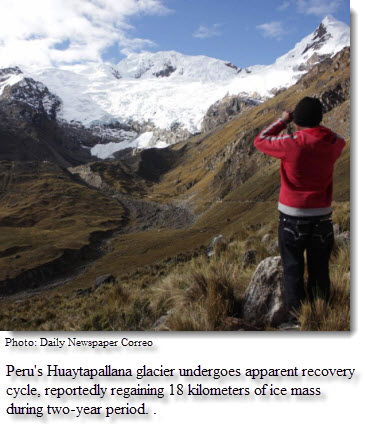 Peru's Huaytapallana glacier undergoes apparent recovery cycle, reportedly regaining 18 kilometers of ice mass during two-year period.