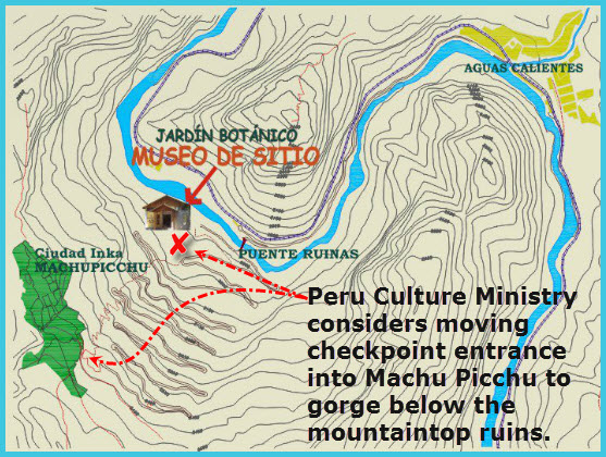 Peru Culture Ministry considers moving checkpoint entrance into Machu Picchu to gorge below the mountaintop ruins.