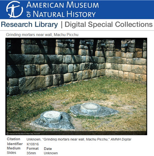 """This undated slide from the American Museum of Natural History was taken by an unknown photographer who toured Machu Picchu. It lists the Inca reflecting pools as  """"grinding mortars."""""""