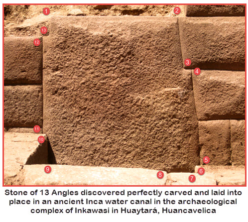 """""""Stone of 13 Angles"""" discovered perfectly carved and laid into place in an ancient Inca water canal in the archaeological complex of Inkawasi in Huaytará, Huancavelica, Peru"""