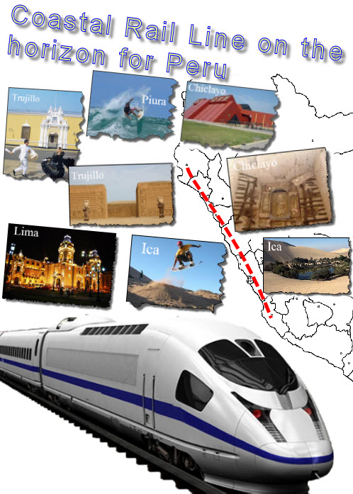 Your Peru vacation travel options could be about to increase with a proposed Coastal Rail Line