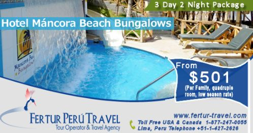 Contact travel agent at Fertur Peru and book this family vacation special in Mancora