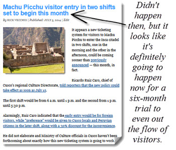 This announced afternoon entry into Machu Picchu announced in July 2014 didn't happen then, but it looks like it's definitely going to happen now for a six-month trial to even out the flow of visitors into the Inca citadel..