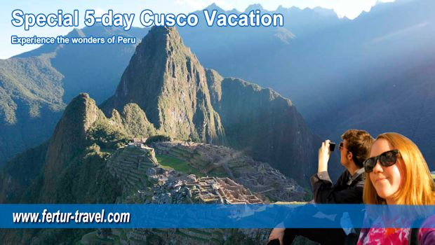 Make your dream of a Cusco and Machu Picchu vacation a reality