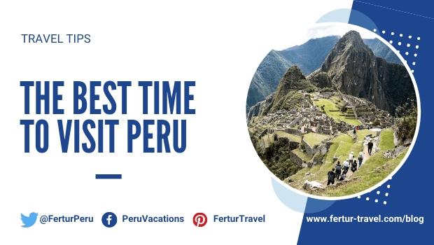 What is the best time to visit Peru?
