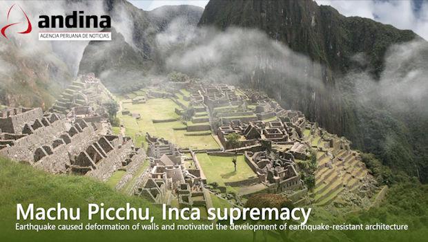 Incas Learned Seismic Lesson From Machu Picchu Earthquake