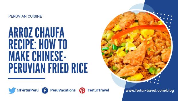 Arroz Chaufa Recipe: How to Make Chinese-Peruvian Fried Rice