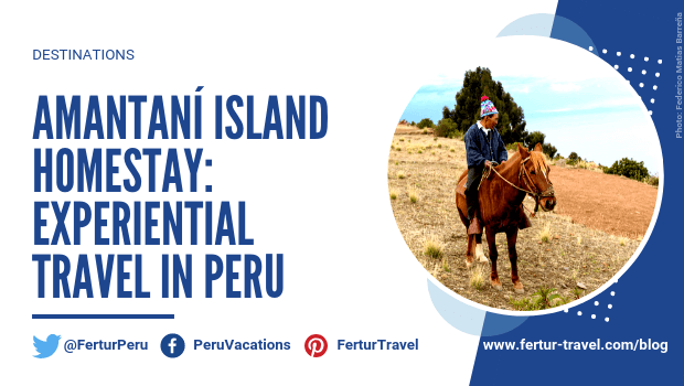Amantaní Island Homestay: Experiential Travel in Peru