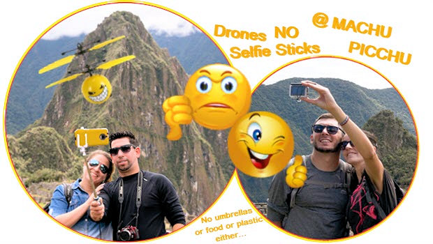 No selfie sticks or drones at Machu Picchu, seriously