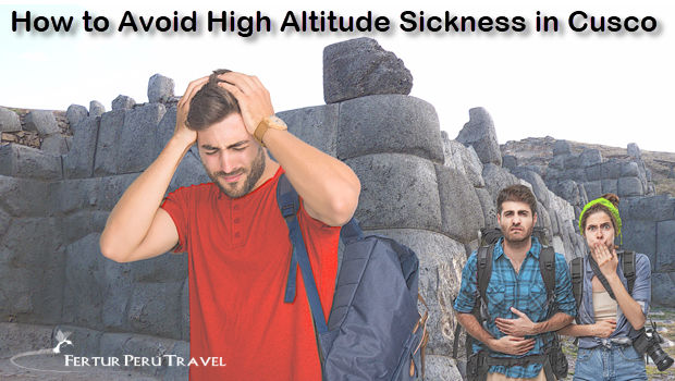 How to prevent altitude sickness in Cusco