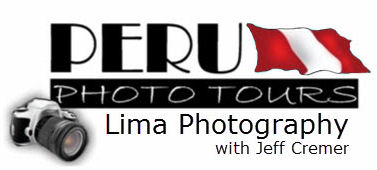 Lima Photography Tour with Jeff Cremer