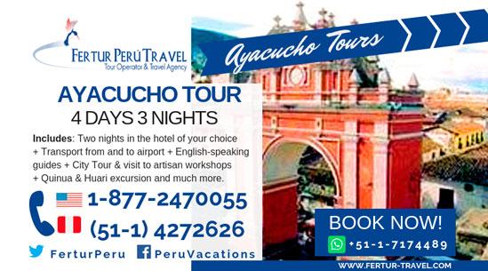 Ayacucho Tour 4 Days 3 Nights