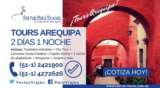Tours en Arequipa 2 días 1 noche con la agencia Fertur Perú Travel