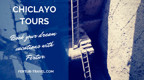 Chiclayo Tours: Travel deals for Tucume, Sipan and more
